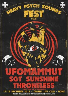 HEAVY PSYCH SOUNDS FEST Vol.2 - Ufomammut - Sgt Sunshine - Throneless (11.12 Decembre 2015, at Traffic Live Club, Rome,ITA)