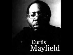 Curtis Lee Mayfield was an African-American soul, R, and funk singer, songwriter, and record producer Soul Songs, Soul Music, My Music, Gospel Music, Curtis Mayfield, Chris Rock, Old School Music, Soundtrack To My Life, Northern Soul