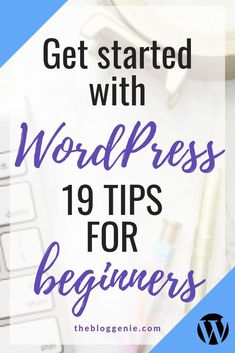 New to WordPress? Check out these 19 wonderful WordPress tips for beginners Wordpress For Beginners, Learn Wordpress, Wordpress Plugins, Blogging For Beginners, Blogging Ideas, Wordpress Template, Web Design For Beginners, Wordpress Admin, Wordpress Theme
