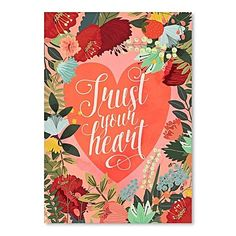Trust Your Heart Print Art by Americanflat