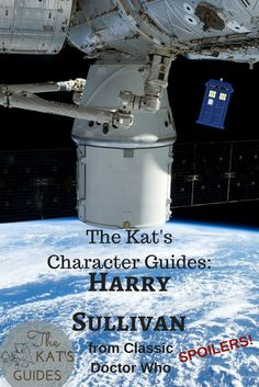 For our very first Character Guide for a classic companion, let's focus our attentions on Surgeon Lieutenant Harry Sullivan! Sarah Jane Smith, The Kat, Season 12, Classic Series, Doctor Who, About Me Blog, Geek Stuff, Character, Geek Things