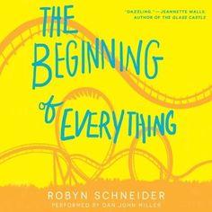 <i>The Beginning of Everything</i>, Robyn Schneider