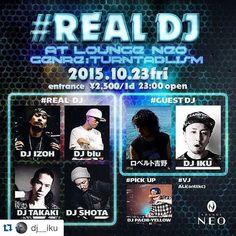 #Repost @dj__iku with @repostapp.  next Friday DJ IZOH (DMC WORLD CHAMP 2012) presents ... #REALDJ !!! at 渋谷 Lounge NEO 今週末10/23(金)はDJ 威蔵さん主催の男気ストイックイベント #REALDJに出演します 更に今年のDMC JAPAN CHAMPである DJ SHOTAの出演もあります これはもう会場に来てもらって直接DJの手元を見てぶっ飛ばされて欲しい   もちろんPartyなので踊れる曲も沢山かかります  #RealDJ #DjIZOH #DJing #Scratch #Skratch #Juggling #DjSkill #DMC #DMCDJs #Turntablism #Turntablist #TurntableART #Party #DjLife #DJIKU #Shibuya #Tokyo #Japan by ghostlamp_a.k.a._djchoo http://ift.tt/1HNGVsC