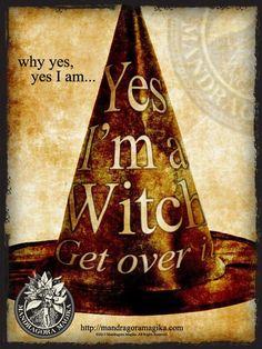 ゝ。Why yes, yes I am... Yes I'm a Witch.。Get Over it.