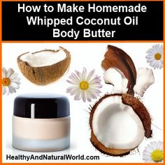 How to Make Homemade Whipped Coconut Oil Body Butter