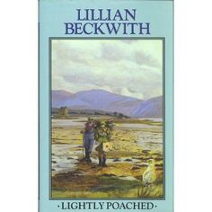Lightly Poached: : Lillian Beckwith: Books