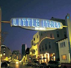 Little Italy of San Diego ~ This Italian (Sicilian) Girl will be there next week! :)