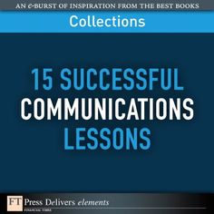 Free Book - 15 Successful Communications Lessons, from FT Press Delivers, is a repeat freebie in the Kindle store and from Barnes & Noble.