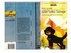 118749306 el-gran-lobo-salvaje Dogs, Animals, Bella, Children Books, Big Books, Short Stories, Nice Houses, Libraries, Casual