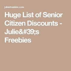 Senior Discounts Age 55 | Why didn't I think of that ...