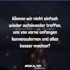 Was heißt besser? Du solltest dir einfach im klaren sein, was du willst. What is better? You should just be clear about what you want . Endless Love Quotes, Love Quotes For Girlfriend, First Love Quotes, I Love You Quotes For Him, Famous Love Quotes, Love Quotes In Hindi, Sassy Quotes, Old Quotes, Movie Quotes