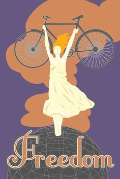 Bicycling is Freedom