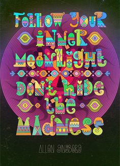 follow your madness
