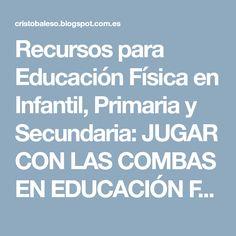 Recursos para Educación Física en Infantil, Primaria y Secundaria: JUGAR CON LAS COMBAS EN EDUCACIÓN FÍSICA