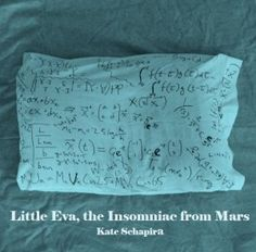 Little Eva, Insomniac from Mars / Kate Schapira