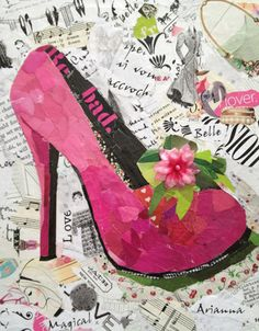 """Torn paper collage. Titled """"Pink Stiletto."""" This will be hung in my granddaughter, Arianna's bedroom for a room make over that is planned. These torn paper collages take hours and hours. First the sketch, then finding all the papers - most from magazines. It takes a lot of time to find the right colors!"""