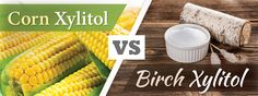 At the request of a client, we have researched the xylitol industry to help you better understand the disparity between corn xylitol and birch xylitol.