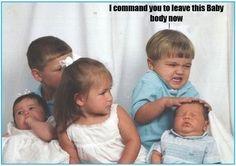 Baby exorcism.