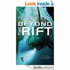 Amazon: Beyond the Rift eBook: Peter Watts: Kindle Store