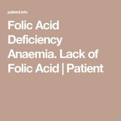 Folic Acid Deficiency Anaemia. Lack of Folic Acid | Patient