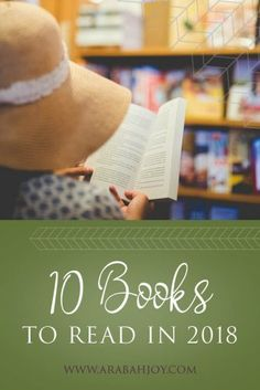 Are you looking for a fresh list of books to read? These are my top recommendations for 10 books to read in 2018 - plus a bonus book included! #books #readinglist