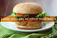 Our veggie burger formula will help you build the perfect meatless burger with ingredients you (probably!) have on hand.