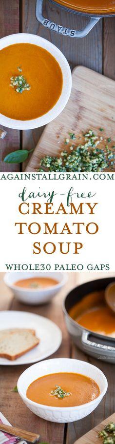 dairy-free creamy tomato basil soup. Whole30, Paleo, Gluten-Free