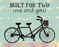 Tandem Bicycle Art Print For Wedding, Anniversary, And Couples In Love Bicycle Built For Two Me And You.