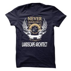 (New Tshirt Choose) I Am A Landscape Architect [Guys Tee, Lady Tee][Tshirt Best Selling] Hoodies Tees Shirts