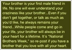 brother quotes .. I have 2 :) they mean the world to me