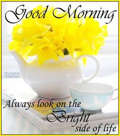Good Morning Always Look On The Bright Side