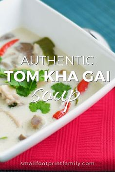 After Perusing A Bunch Of Americanized Recipes, I Realized I Just Wouldn't Be Happy Without The Authentic Tom Kha Ingredients To Make It Taste Right. Snap Here To Get The Real Deal Recipe Paleo Recipes, Asian Recipes, Real Food Recipes, Soup Recipes, Yummy Food, Chicken Recipes, Tom Kha Gai Recipe, Tom Kha Soup, Tom Kai Gai Soup