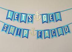 Let's get ship faced nautical theme bachelorette banner by GlitterDesignsCo on Etsy