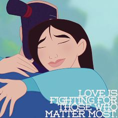Love is fighting for those who matter most.