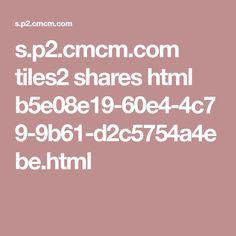 s.p2.cmcm.com tiles2 shares html b5e08e19-60e4-4c79-9b61-d2c5754a4ebe.html