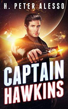 Captain Hawkins by H. Peter Alesso +$50 Amazon GC via @BeckyRyanWillis