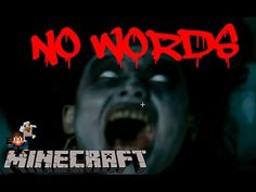 Minecraft Horror Map Ita   No Words   Terrifficante davvero!!!