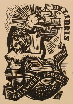 Exlibris, 1965 ~ Woodcut ~ Antal Fery ~ During his career Fery created over 2000 bookplates, all in the woodcut medium.