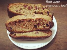 Red wine cranberry loaf