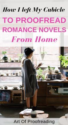 Find out how this proofreader and editor left her 9 to 5 job to proofread romance novels from home. #freelance #workfromhome #makemoneyonline #proofreading #romancebooks #romancenovels