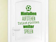 Fußball Wandtattoo Hinfallen Aufstehen Trikot richten auf der Tür