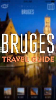 Discover Bruges with your iPad, iPhone or iPod Touch | Available in 4 Different Languages with AUGMENTED REALITY + Offline Maps + Daily Itineraries | $ 2.99