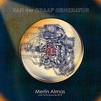 Van Der Graaf Generator: Van der Graaf Generator: Merlin Atmos (Deluxe Edition)
