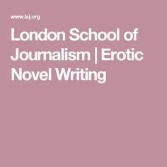 London School of Journalism | Erotic Novel Writing