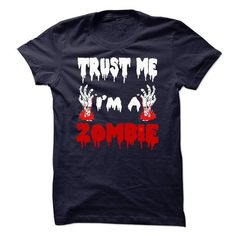 Cool #TeeFor2014 Trust Me Im A Zombie - 2014 Awesome Shirt - (*_*)