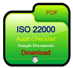 The ISO 22000 Audit Checklist documents requirements of Food Safety Management System as per requirements of ISO 22000:2005 food standard. The ISO 22000 audit checklist documents for very helpful of implements and verify food safety system.