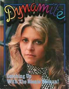 Dynamite Magazine, with The Bionic Woman (Lindsay Wagner) on the cover! 70s Tv Shows, Bionic Woman, Crazy Fans, Lynda Carter, Classic Tv, The Good Old Days, Gi Joe, Best Memories, Childhood Memories
