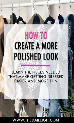 How to feel more polished vs thrown together