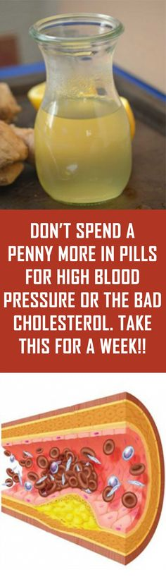 Don't Spend a Penny More in Pills for High Blood Pressure or the Bad Cholesterol. Take This for a Week! Don't Spend a Penny More in Pills for High Blood Pressure or the Bad Cholesterol. Take This for a Week! Diabetes Remedies, Health Remedies, Holistic Remedies, Cold Remedies, Diabetic Snacks, Diabetic Recipes, Healthy Tips, How To Stay Healthy, Healthy Food