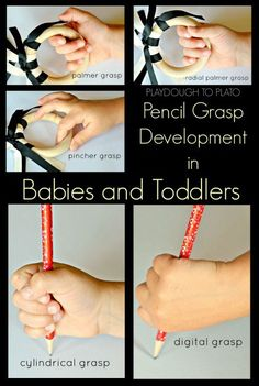 Pencil Grasp Development in Babies and Toddlers. What it looks like and how to encourage it.